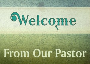 Pastor welcome